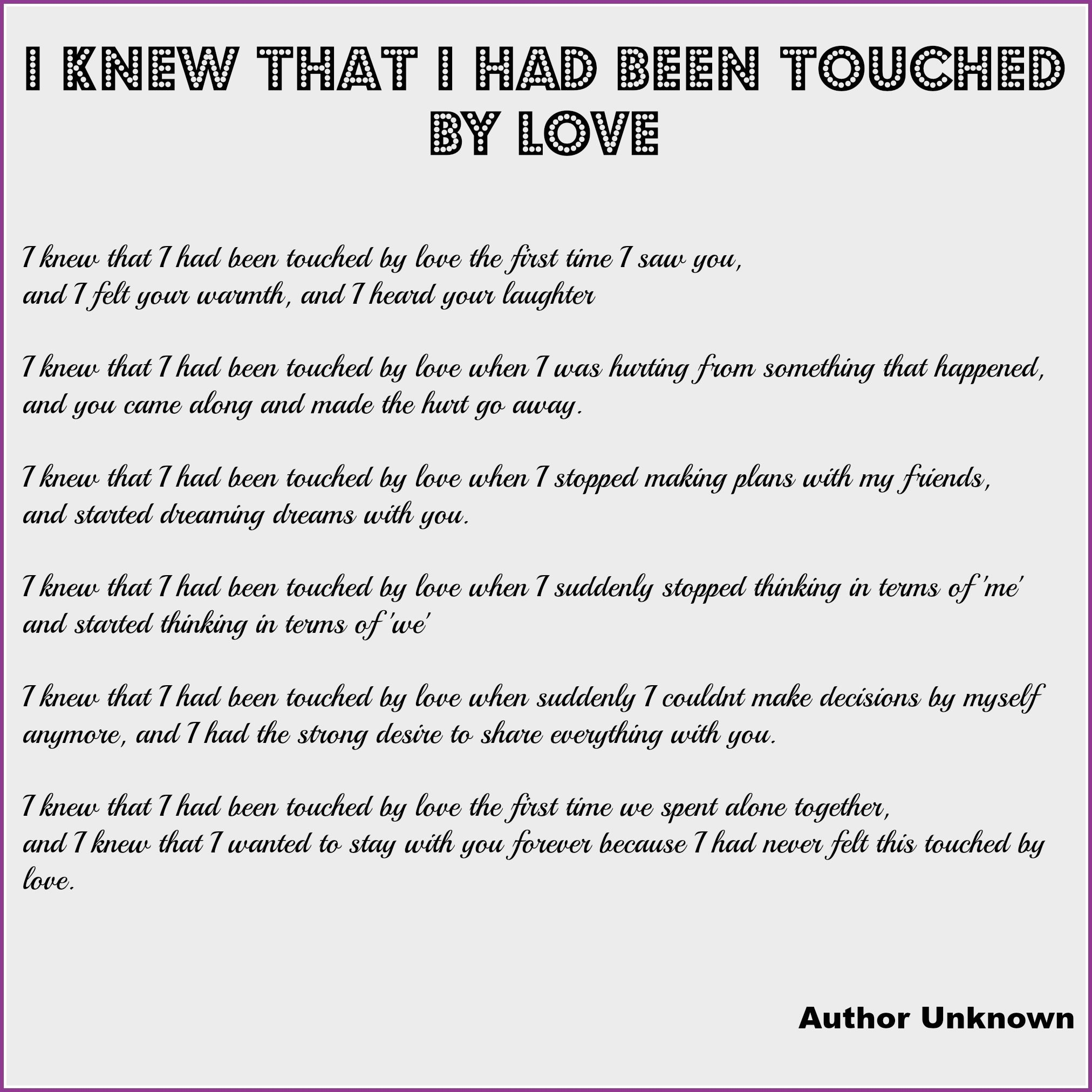 Wedding Reading: I Knew That I Had Been Touched By Love